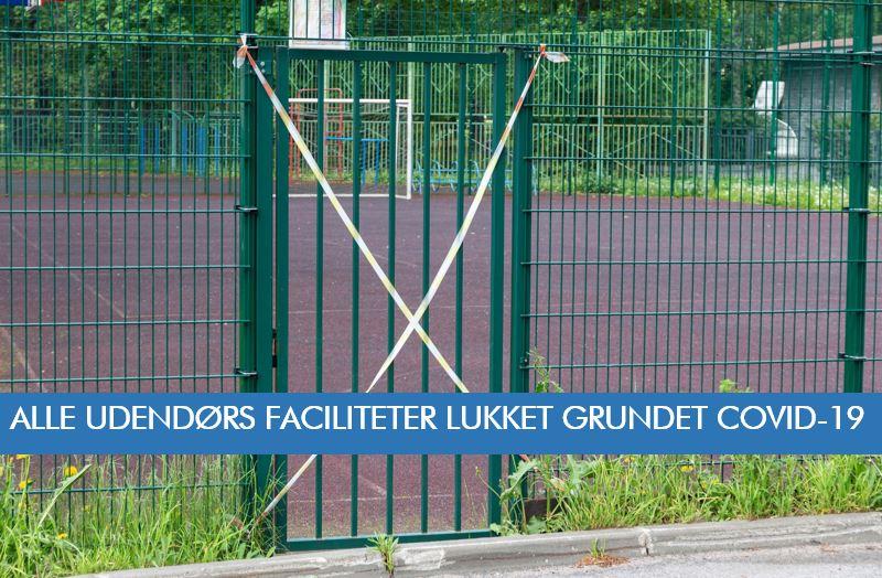 Nedlukning af udendørs idrætsfaciliteter